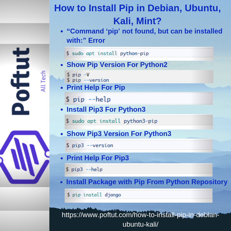How to Install Pip in Debian, Ubuntu, Kali, Mint? – POFTUT