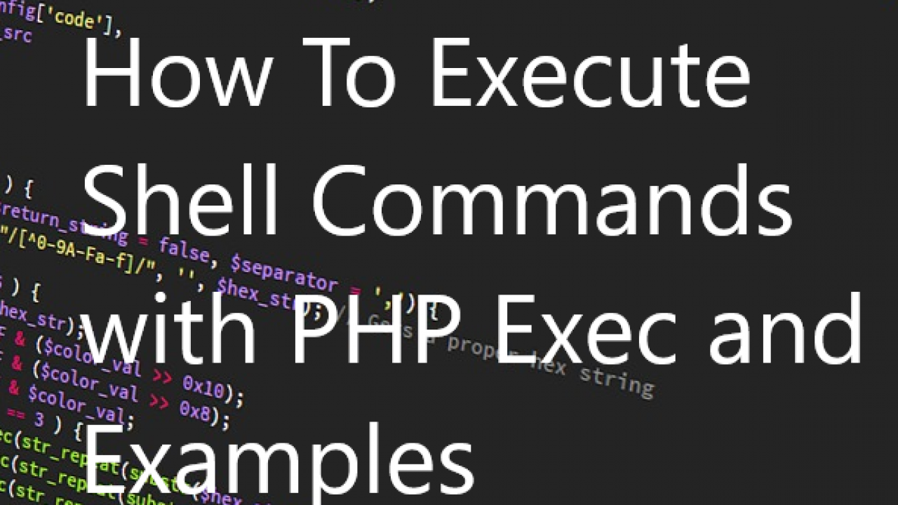 How To Execute Shell Commands with PHP Exec and Examples – POFTUT