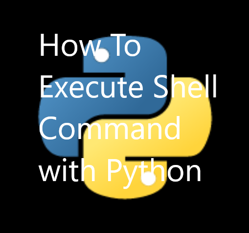 How To Execute Shell Command with Python – POFTUT