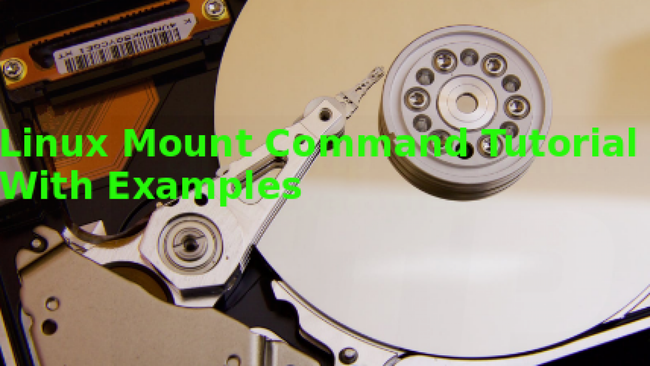 Linux Mount Command Tutorial With Examples – POFTUT