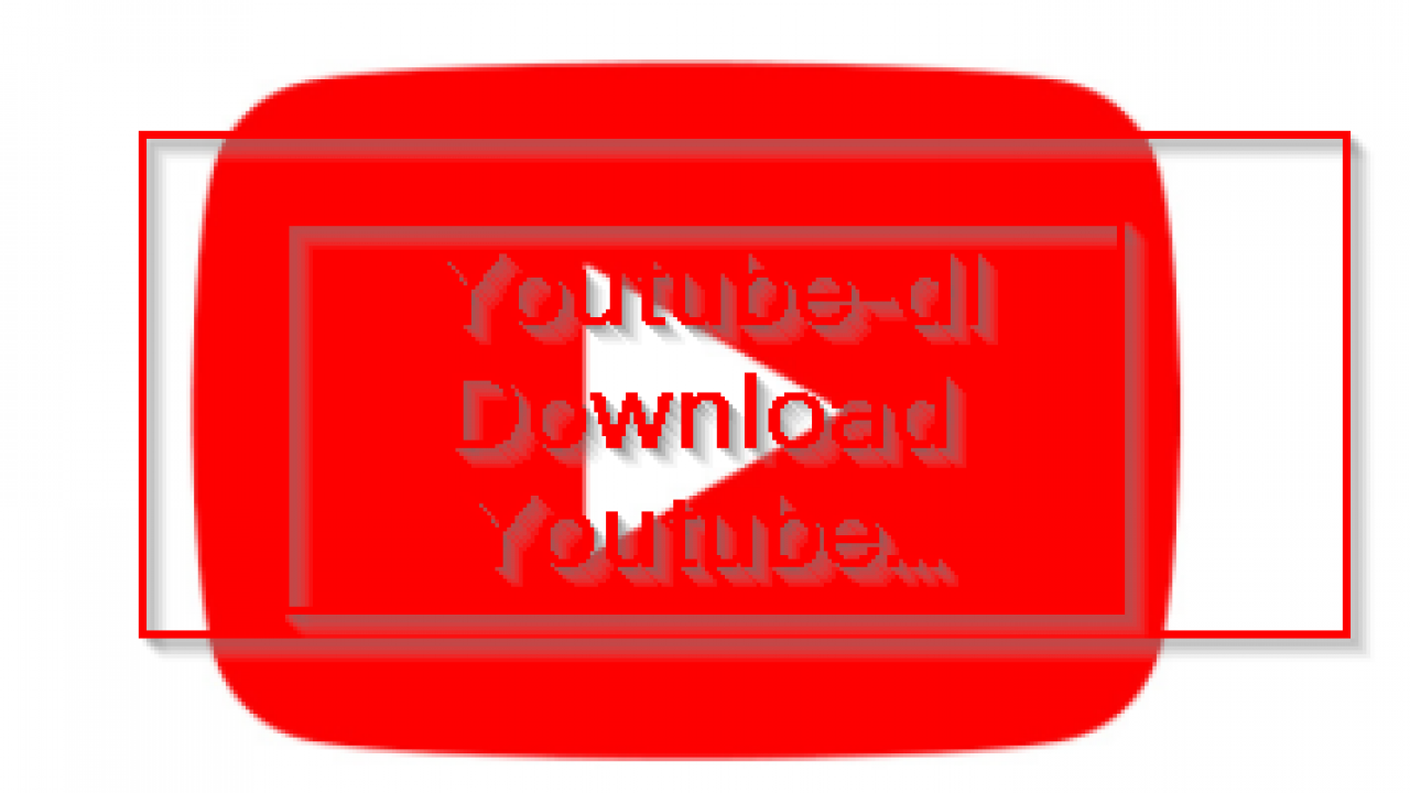 Youtube-dl Download Youtube Videos – POFTUT