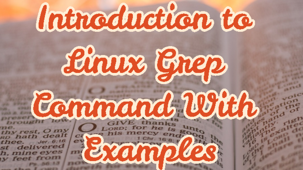 Introduction to Linux Grep Command With Examples – POFTUT
