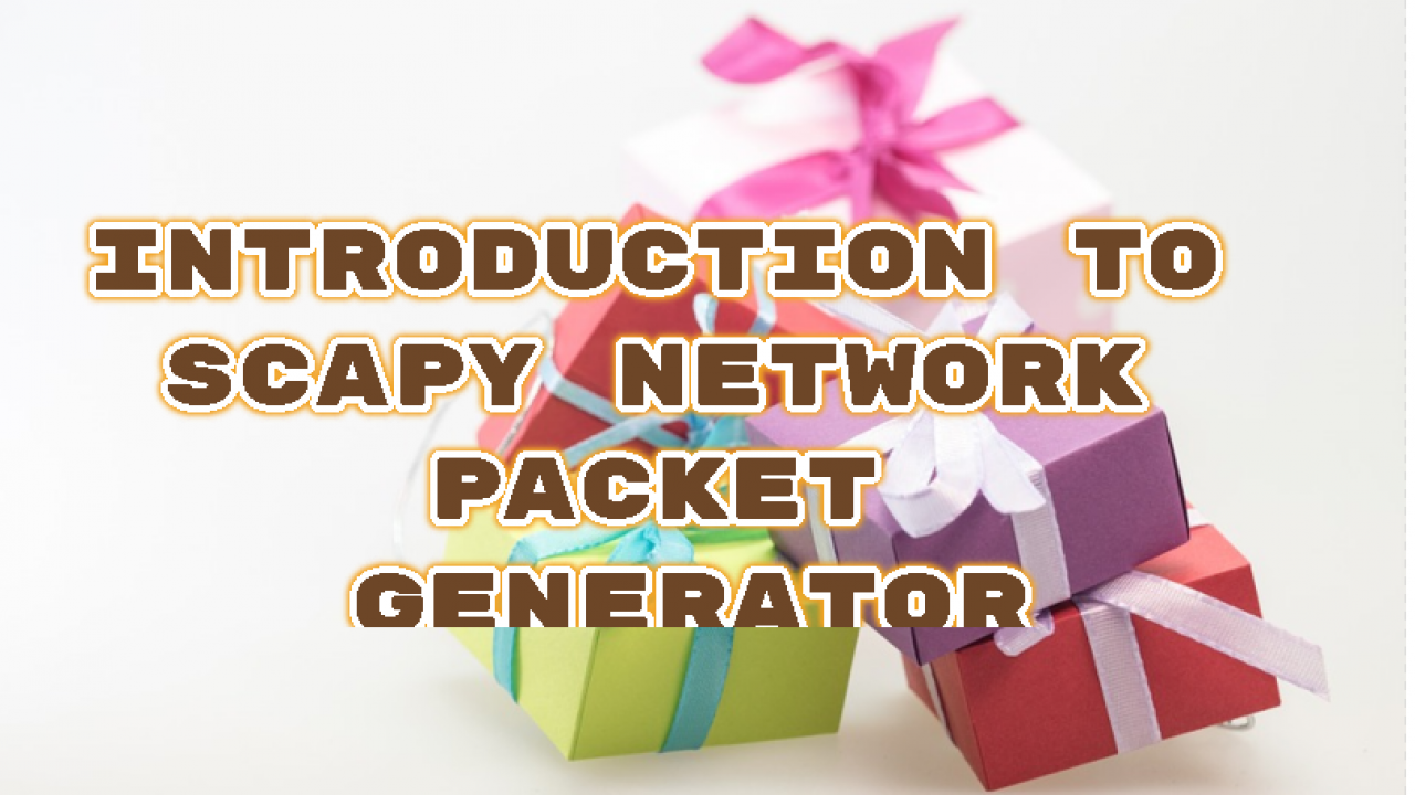 Introduction To Scapy Network Packet Generator – POFTUT