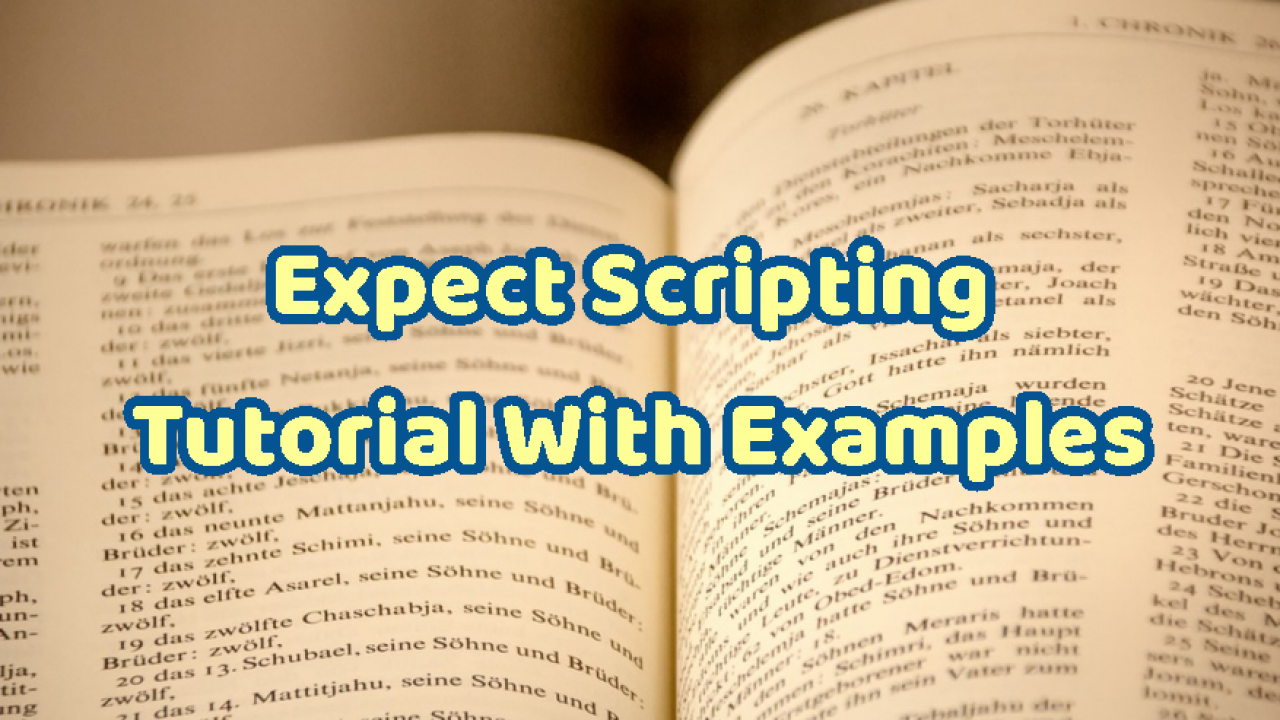 Expect Scripting Tutorial With Examples – POFTUT