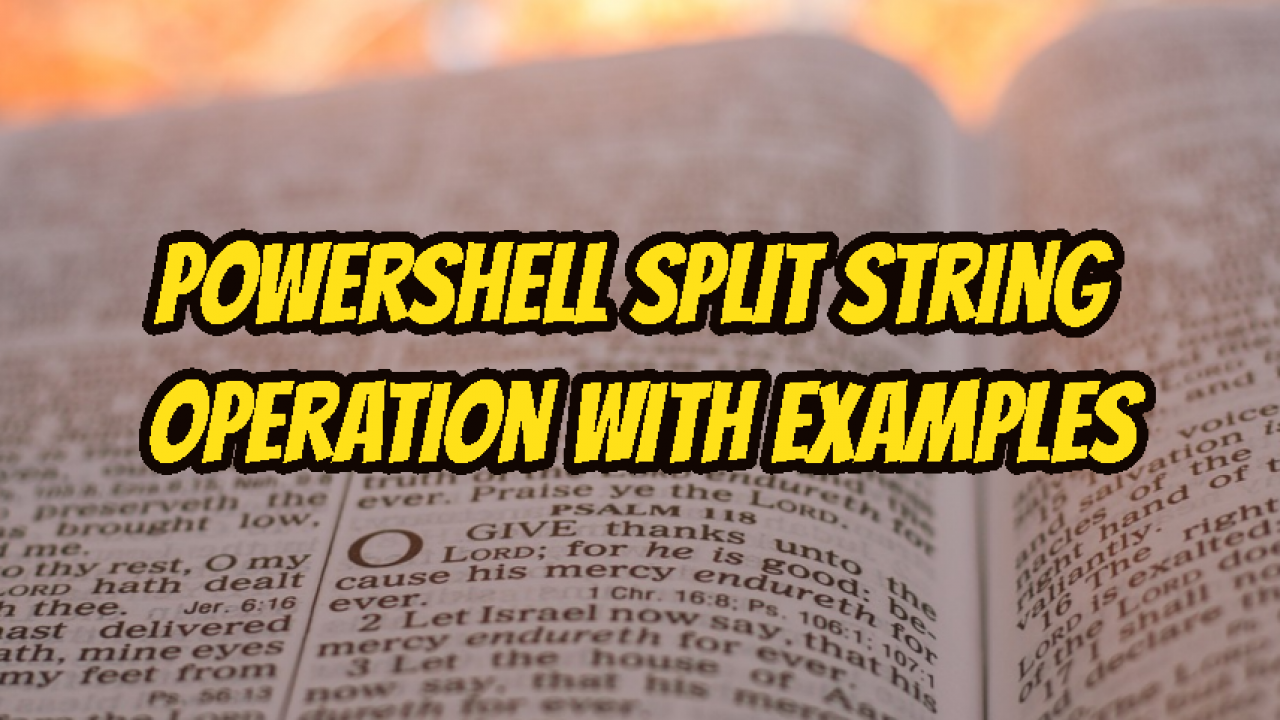 PowerShell Split String Operation With Examples – POFTUT