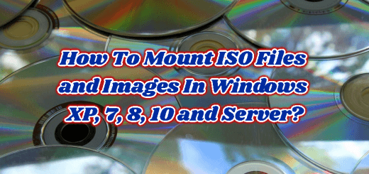 How To Mount ISO Files and Images In Windows XP, 7, 8, 10 and Server