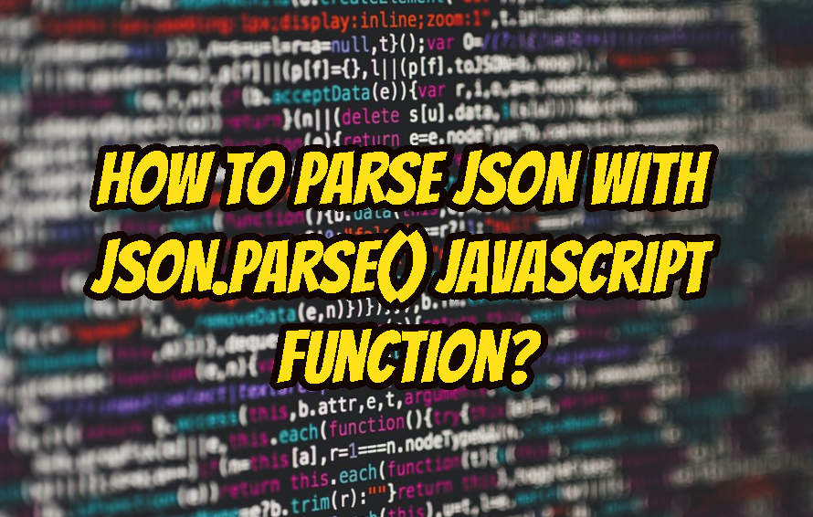How To Parse JSON with JSON.parse() JavaScript Function?