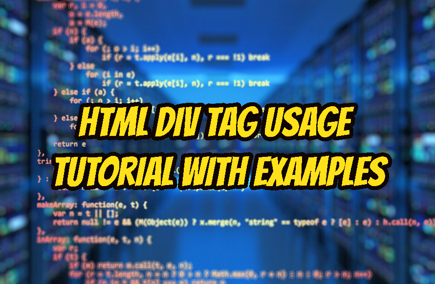 HTML Div Tag Usage Tutorial with Examples