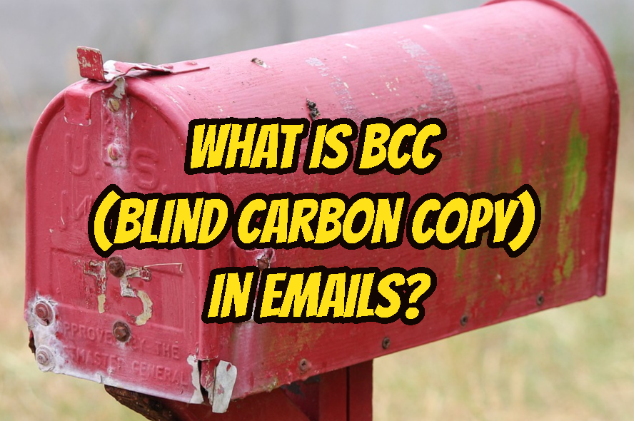 What Is BCC (Blind Carbon Copy) In Emails?