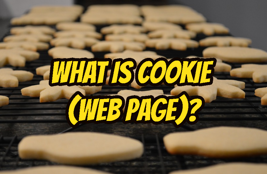 What Is Cookie (Web Page)?
