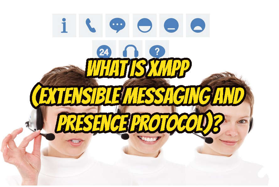 What Is XMPP (Extensible Messaging and Presence Protocol)?