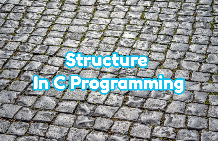 Structure In C Programming