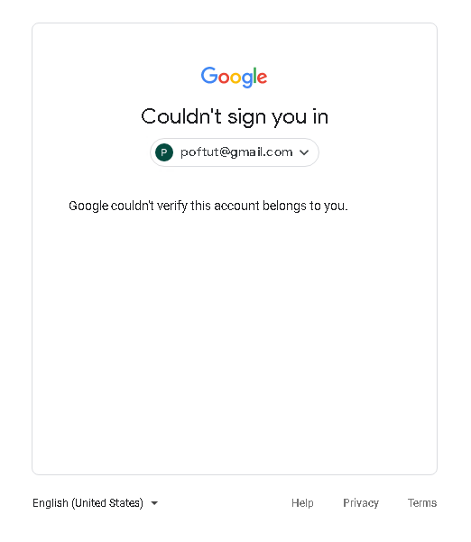 Google couldn't verify this account belongs to you