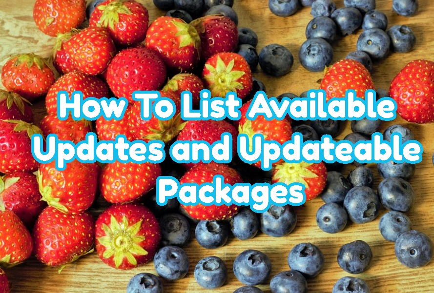 How To List Available Updates and Updateable Packages with Apt, Apt-Get, Aptitude Commands?