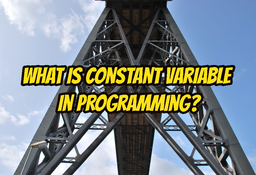 What Is Constant Variable In Programming?