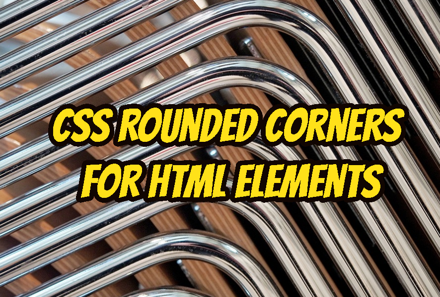 CSS Rounded Corners for HTML Elements