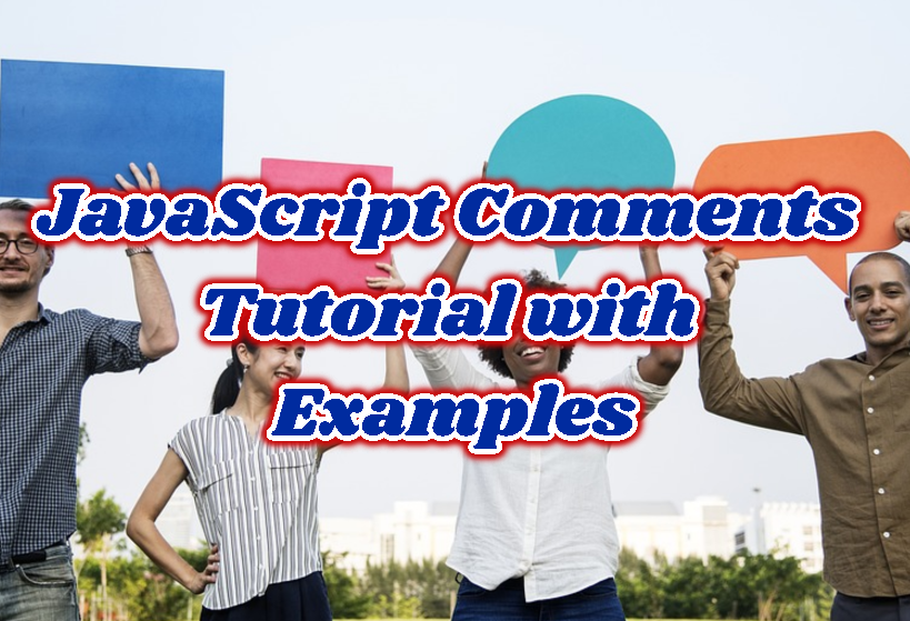 JavaScript Comments Tutorial with Examples
