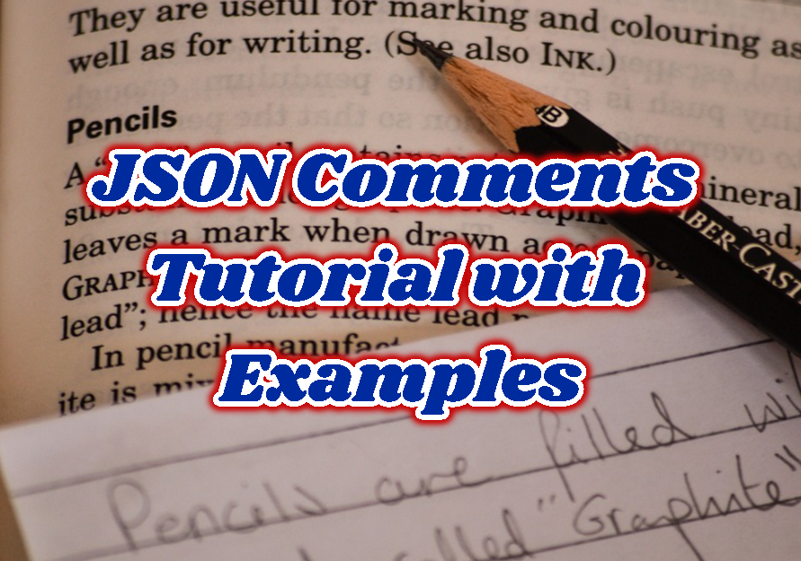JSON Comments Tutorial with Examples