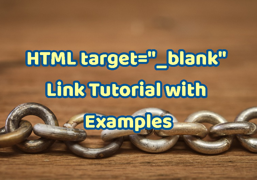 "HTML target=""_blank"" Link Tutorial with Examples"