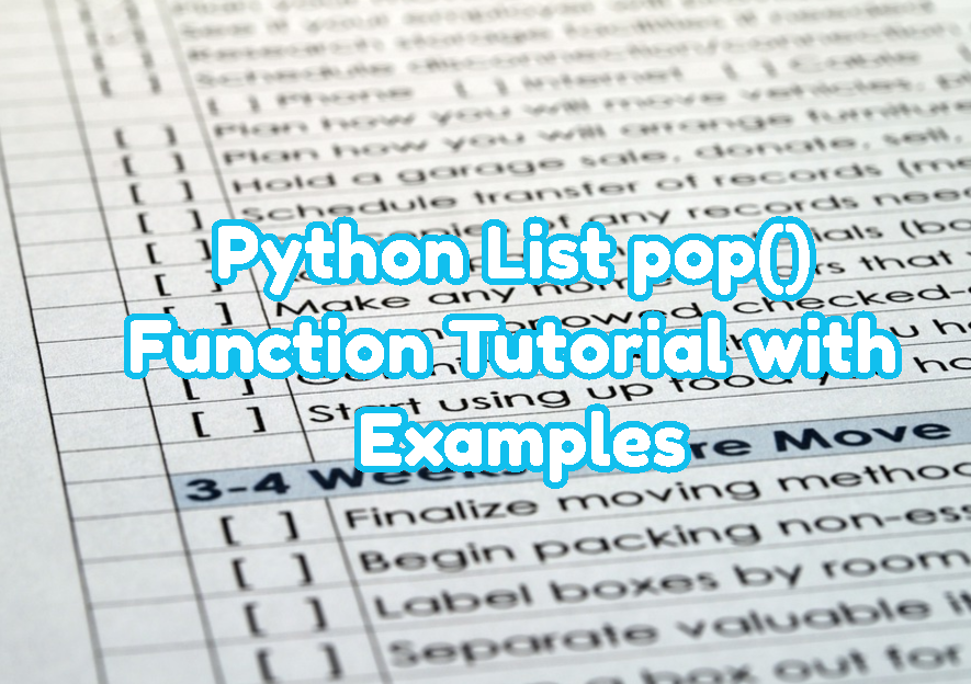 Python List pop() Function To Return and Remove Item Tutorial with Examples