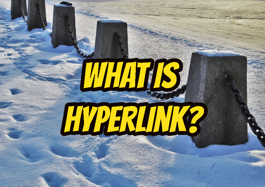 What Is Hyperlink?