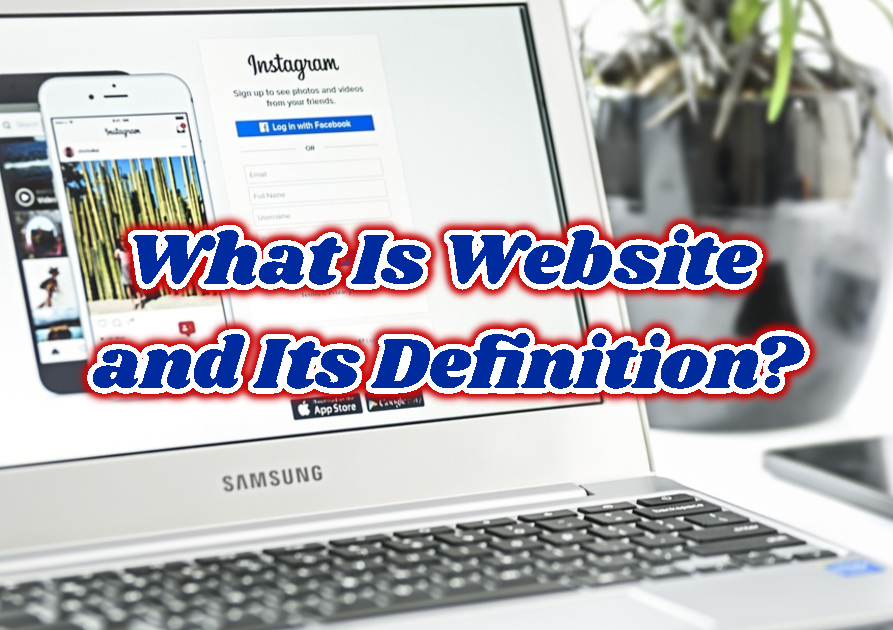 What Is Website and Its Definition?