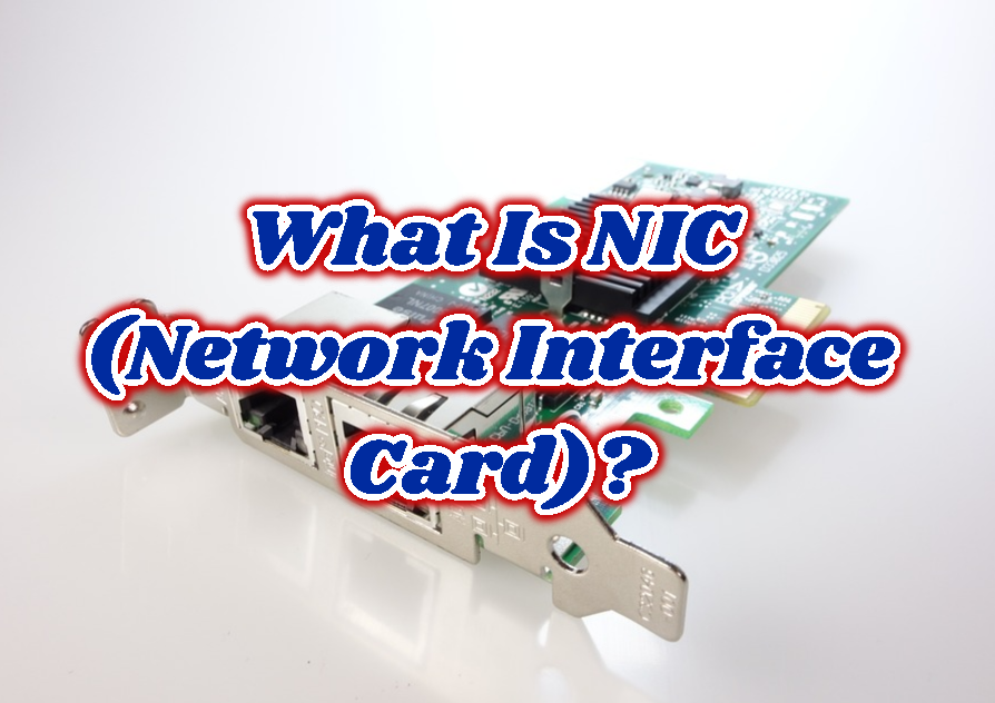 What Is NIC (Network Interface Card)?