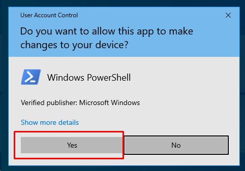 Approve To Open PowerShell with Administrative Rights