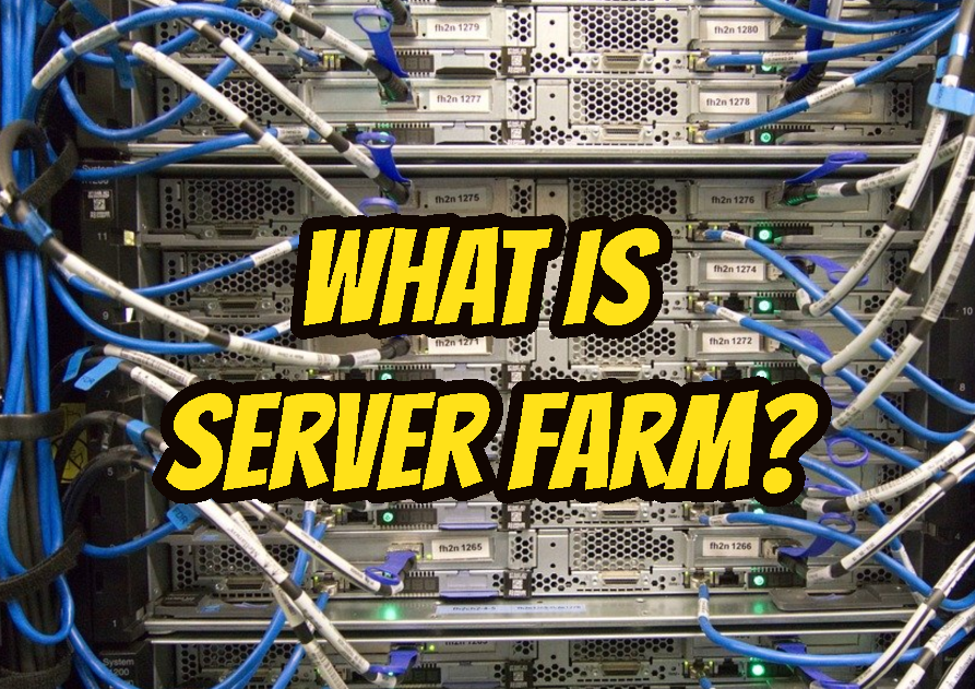 What Is Server Farm?