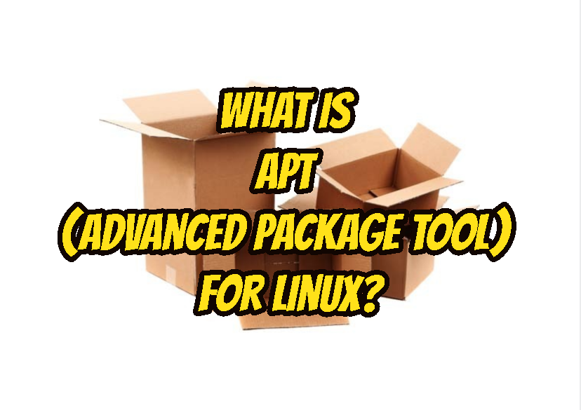 What Is APT (Advanced Package Tool) For Linux?