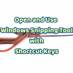Open and Use Windows Snipping Tool with Shortcut Keys