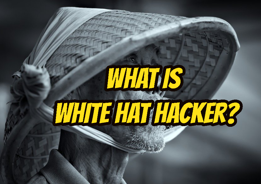 What Is White Hat Hacker?