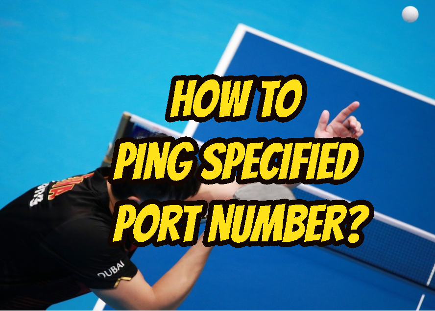 How To Ping Specified Port Number?
