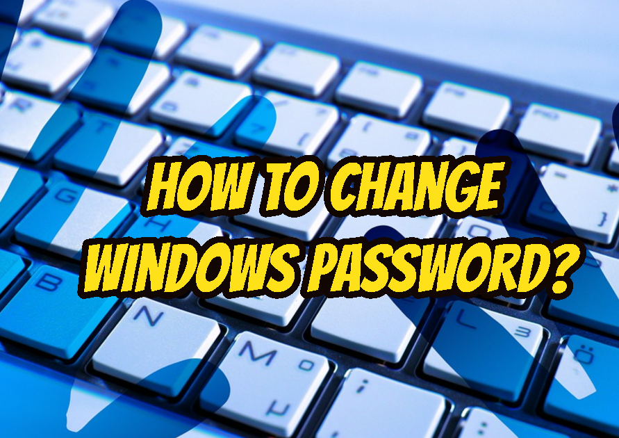 How To Change Windows Password In Different Ways?