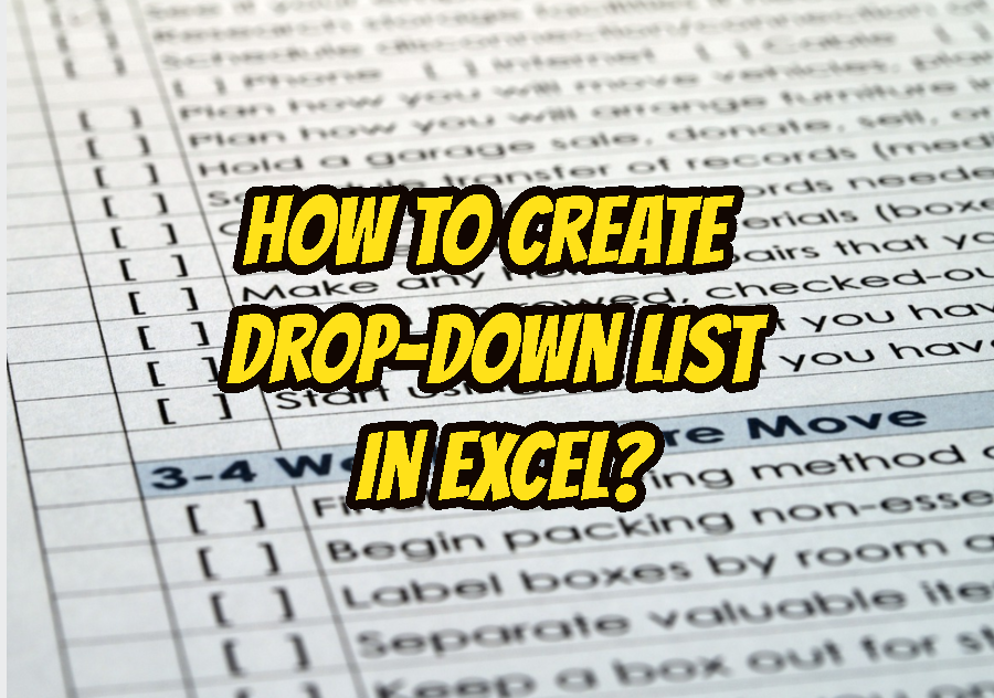 How To Create a Drop-Down List In Excel?