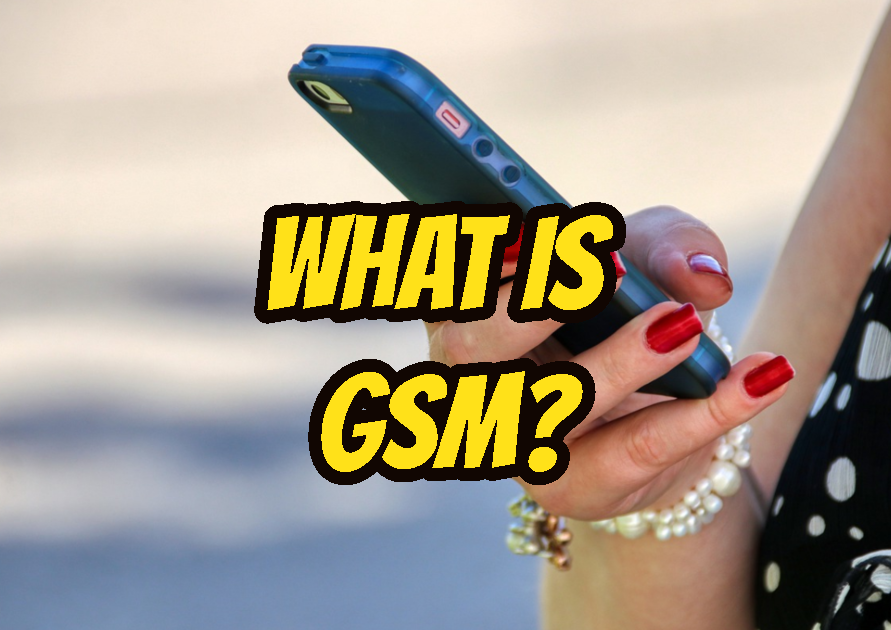 What Is GSM (Global System for Mobile Communications)?