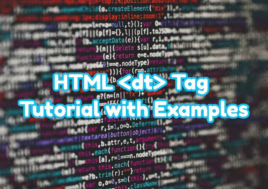 HTML Tag Tutorial with Examples