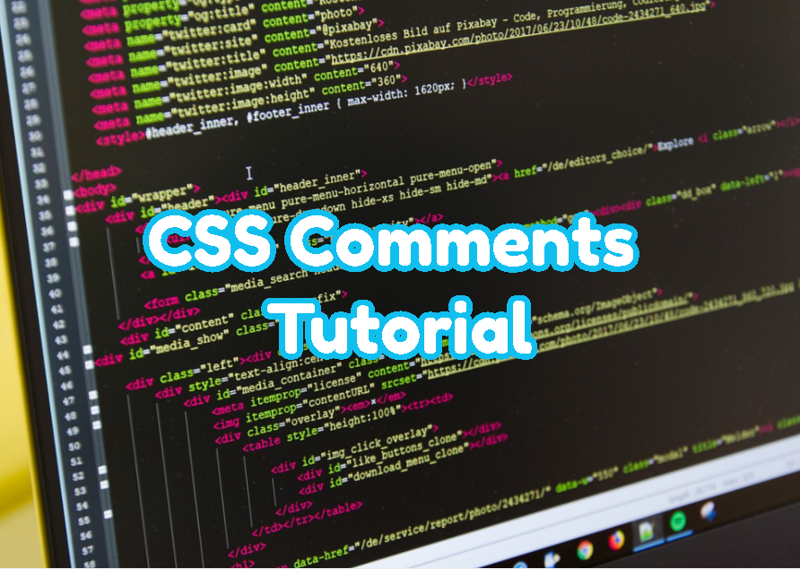 CSS Comments Tutorial