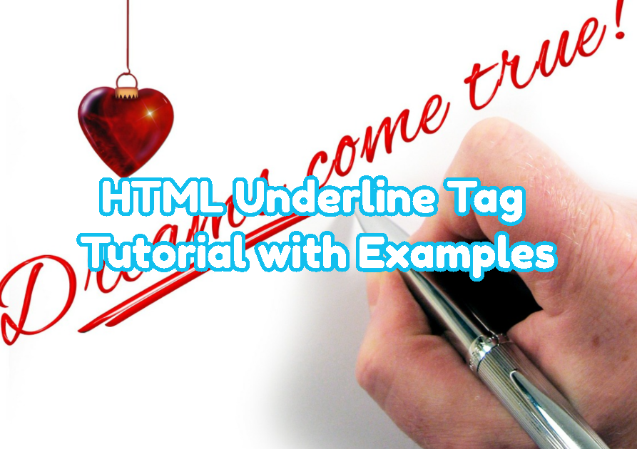 HTML Underline Tag Tutorial with Examples