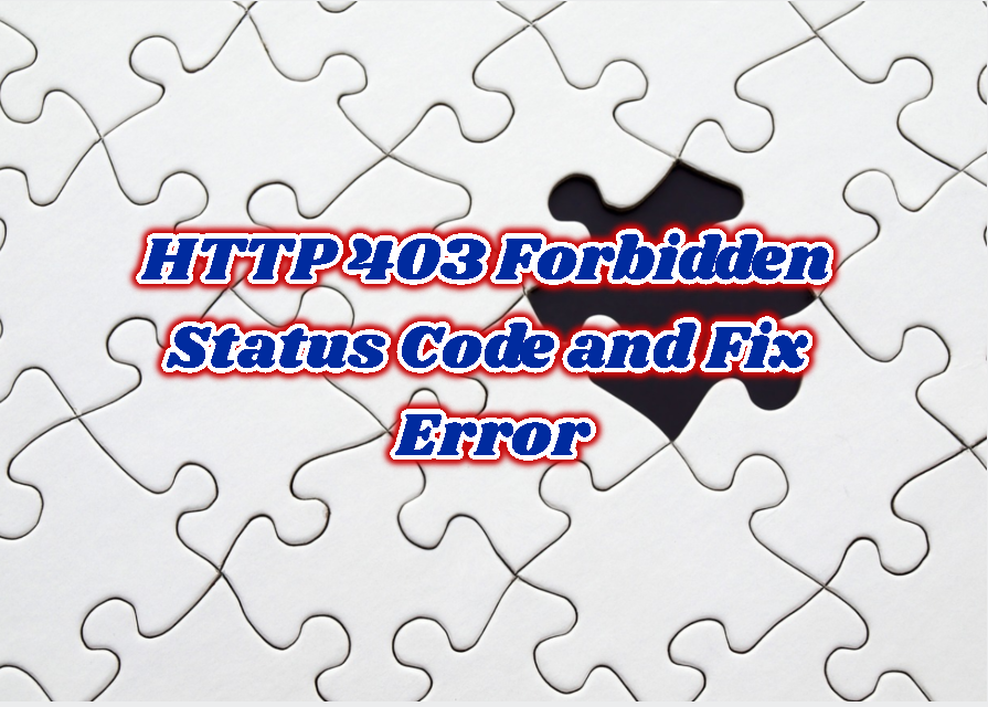 HTTP 403 Forbidden Status Code and Fix Error