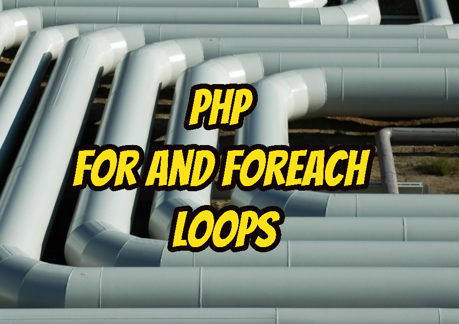 Php For and Foreach Loops
