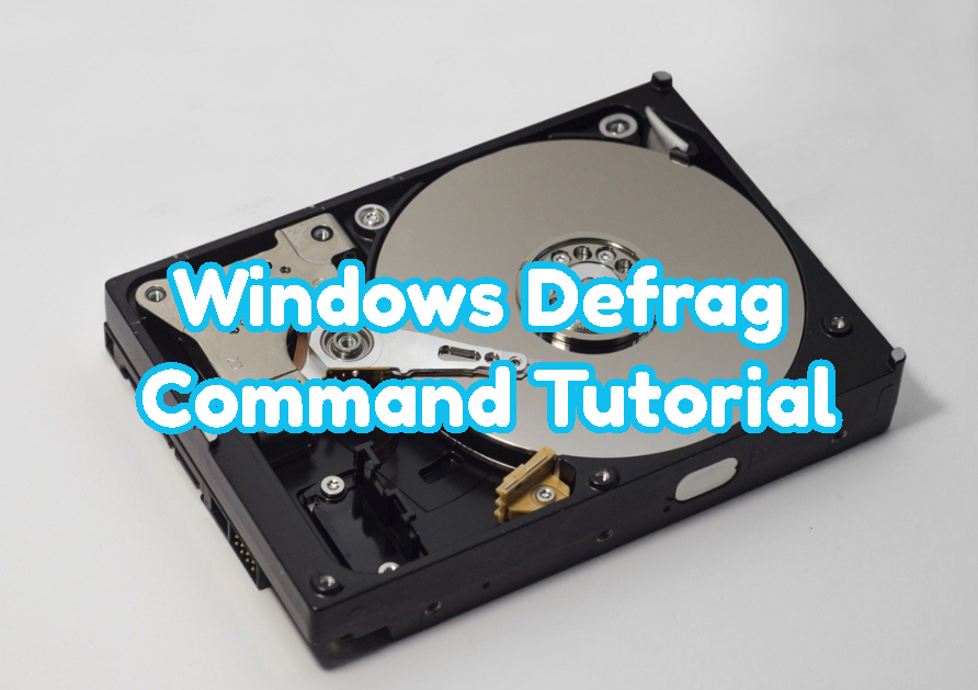 Windows Defrag Command Tutorial
