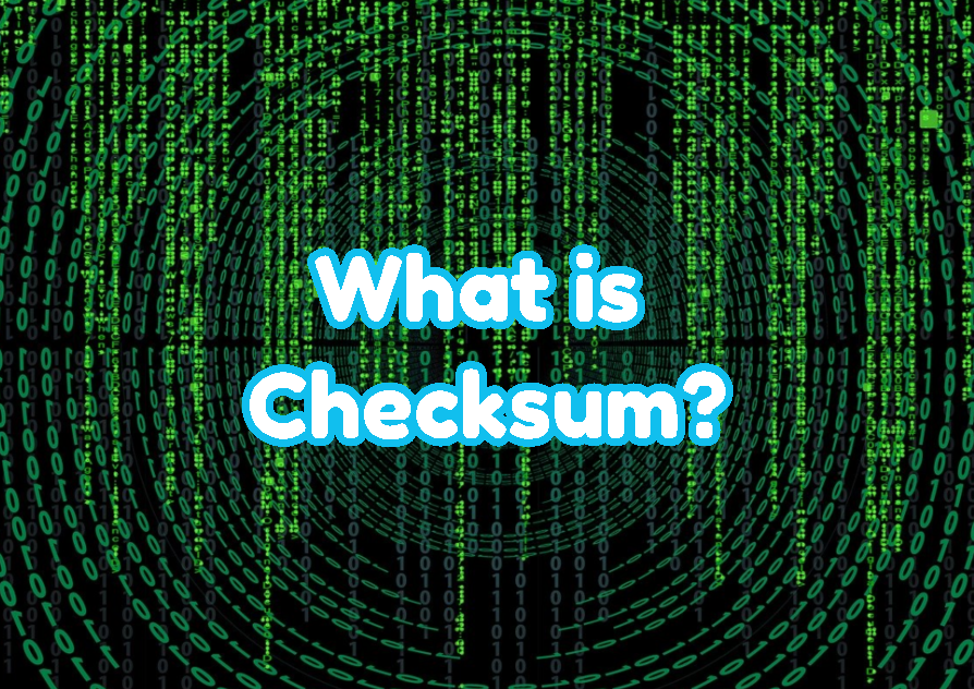 What is Checksum?