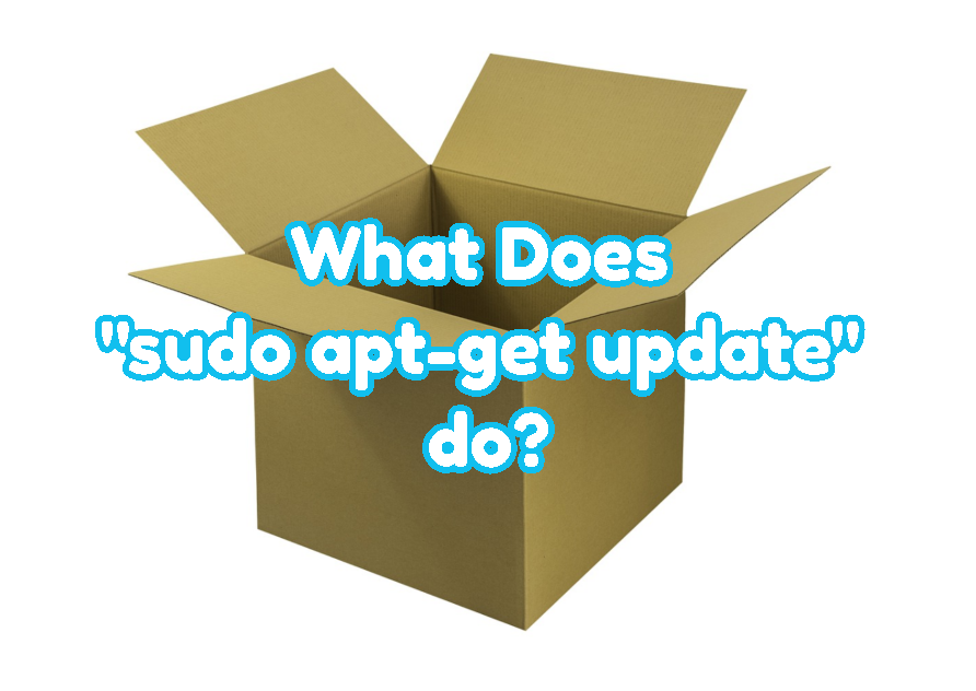 "What Does ""sudo apt-get update"" do?"