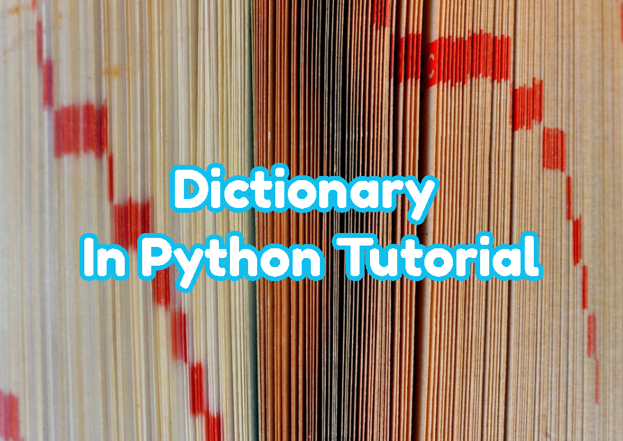 Dictionary In Python Tutorial