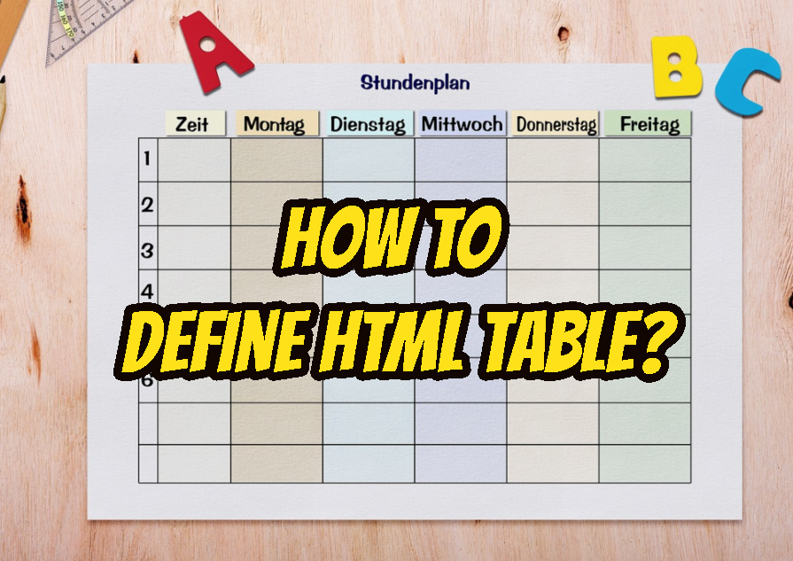 How To Define Html Table?
