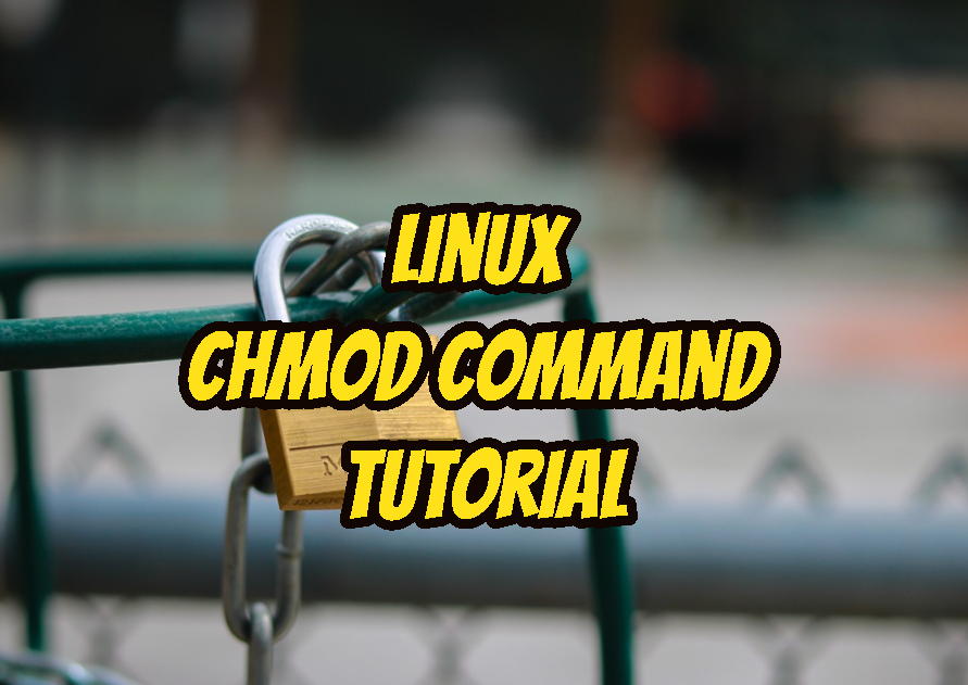 Linux Chmod Command Tutorial with Examples To Change Permission of Files and Folders