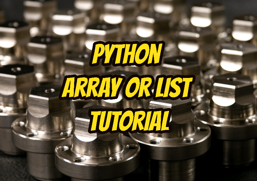 Python Array or List Tutorial