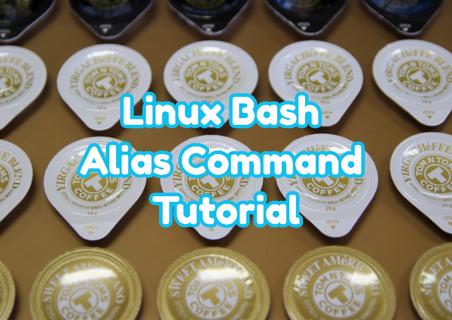Linux Bash Alias Command Tutorial