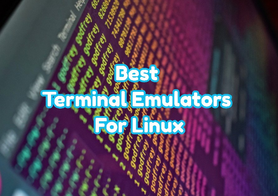 Best Terminal Emulators For Linux
